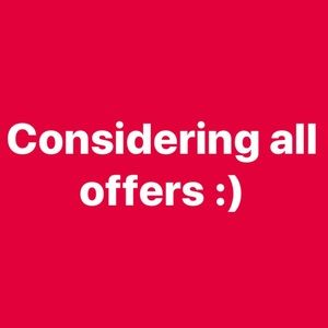 Other - CONSIDERING ALL OFFERS